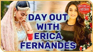 Day Out With Erica Fernandes Aka Prerna    Saas Bahu Aur Saazish