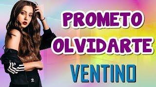 Prometo Olvidarte   Ventino (Letra)