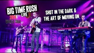 Big Time Rush World Tour 2014 - Shot In The Dark / The Art Of Moving On