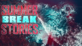 11 True Scary Summer Break Horror Stories