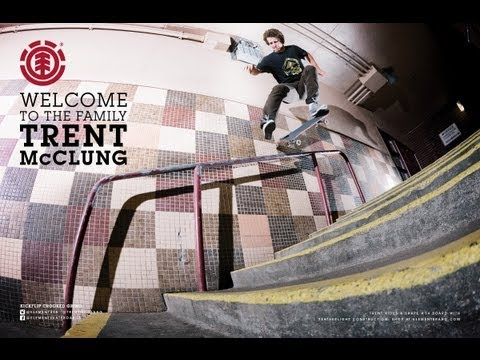 ELEMENT WELCOME TO THE FAMILY TRENT McCLUNG