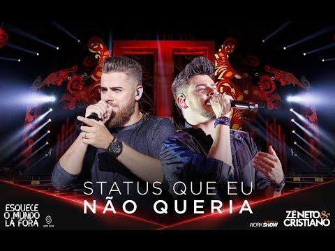 Baixar Zé Neto e Cristiano - Status Que Eu Não Queria (2018)