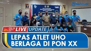 PON PAPUA: Rektor Lepas Atlet UHO Berlaga di PON Papua 2021, Reward Beasiswa bagi yang Berprestasi