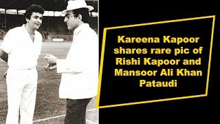 Kareena Kapoor shares rare pic of Rishi Kapoor and Mansoor Ali Khan Pataudi