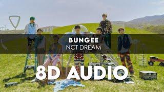 NCT DREAM - BUNGEE 8D AUDIO [USE HEADPHONES] + Romanized Lyrics