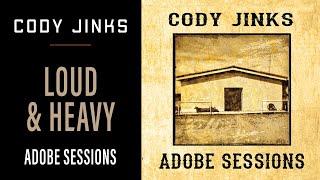 Cody Jinks - Loud and Heavy