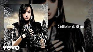 Kenza Farah - Désillusion du Ghetto