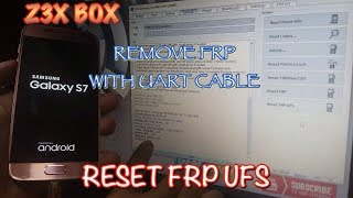 Reset FRP/ Remove Google Acount For Samsung By Z3X BOX