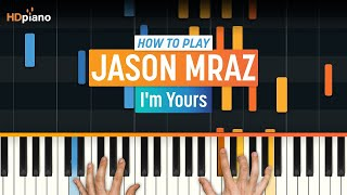 "How To Play ""I'm Yours"" By Jason Mraz 