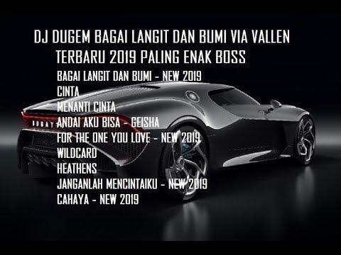 DJ BAGAI LANGIT DAN BUMI VIA VALLEN REMIX FUNKOT TERBARU 2019 PALING ENAK BOSS - Bintoro™