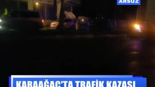 Karaağaç'ta trafik kazası