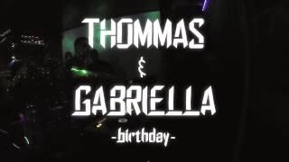 Tech - birthday with Thommas & Gabriella @ Infinity Club Varna