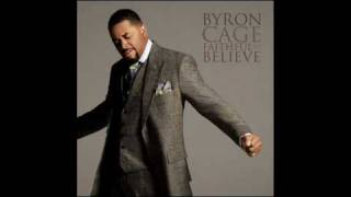 Byron Cage - Faithful To Believe