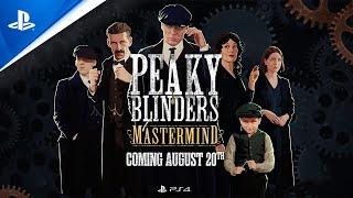 Peaky Blinders: Mastermind - Release Date Trailer | PS4