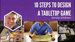 10 Steps to Design a Tabletop Game (2020 version)
