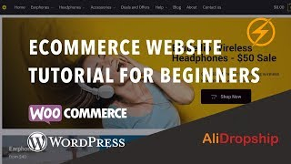 How To Create an eCommerce Website With WordPress and WooCommerce - New for 2019!