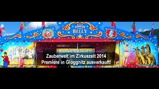 preview picture of video 'Zauberwelt im Zirkuszelt - Premiere in Gloggnitz'