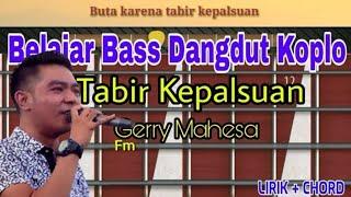 Belajar Bass Dangdut Koplo Tabir Kepalsuan Gerry Mahesa Aurora