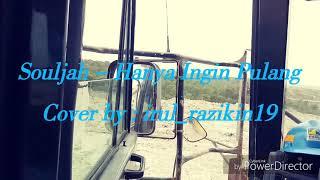 preview picture of video 'Cover souljah - hanya ingin pulang by anak tambang'