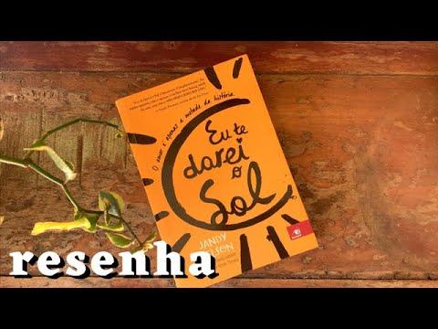 Eu te darei o Sol - Jandy Nelson (Livro viajante #1)