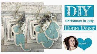 Christmas In July Crafts | Farmhouse DIY Christmas Decor | Farmhouse DIY Home Decor