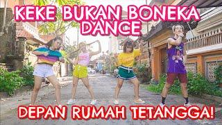Dance Choreography by Natya Shina  FIND US ON INSTAGRAM: Rendy @rendypritz https://www.instagram.com/rendypritz/ Natya Shina @natyashina https://www.instagram.com/natyashina/  Video Edited by Rani @ranidjanisy https://www.instagram.com/ranidjanisy/  Business inquiry: Pritananda.Rendy@gmail.com Line @mbr3151n (use @)  KEKE BUKAN BONEKA DANCE & TIKTOK VERSION!   Step by Step ID #dirumahaja #kekebukanboneka #dance