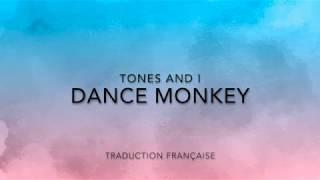 Dance Monkey   Tones And I (Traduction Française)