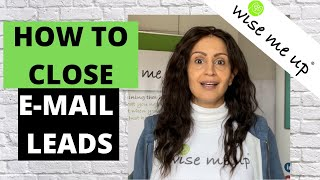 How to Close Email leads