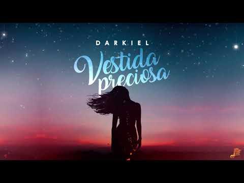 Darkiel Vestida Preciosa