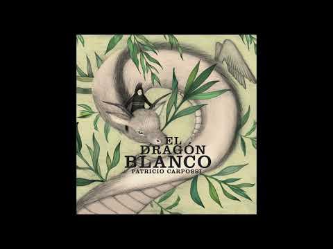 Patricio Carpossi - El dragón blanco  [Full album] online metal music video by PATRICIO CARPOSSI