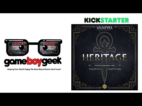 Vampire The Masquerade: Heritage Preview with the Game Boy Geek