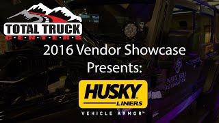 2016 Total Truck Centers™ Vendor Showcase presents: Husky Liners