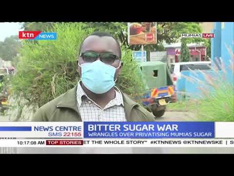 Bitter sugar wars: Wrangles over privatizing Mumias Sugar
