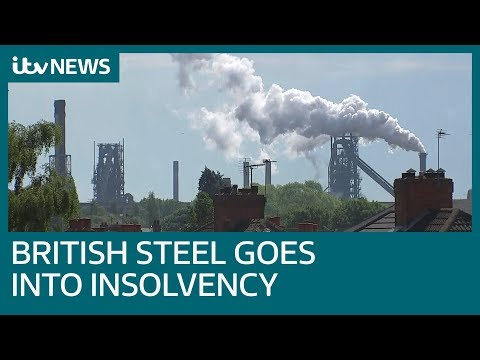 Jobs at risk at British Steel as company goes into insolvency | ITV News