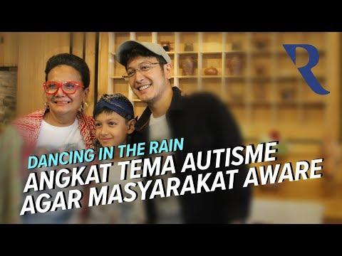 Dancing in the rain angkat tema autisme agar masyarakat aware