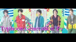 [HeyXArashi] 嵐 Typhoon Generation Pv