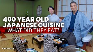400 Year Old Japanese Cuisine   What Did They Eat? ★ ONLY In JAPAN