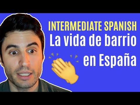 Life in a Spanish neighborhood   Intermediate Spanish Video