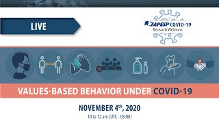 6th Webinar on COVID-19: Values-Based Behavior under COVID-19