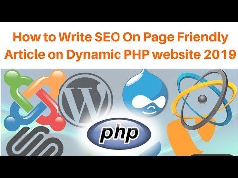 How to Write SEO On Page Friendly Article on Dynamic PHP website 2019