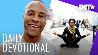 DeVon Franklin Provides A Motivational Word On The Power Of Our Mind | Daily Devotional