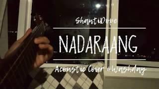 Nadarang | (c) Shanti Dope | Acoustic Guitar Cover