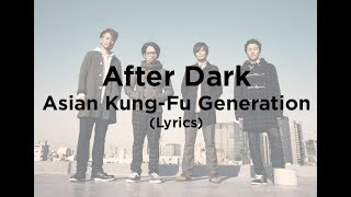 dark lyrics kung-fu generation after Asian