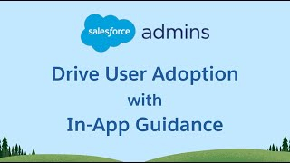 Drive Adoption with In-App Guidance and our Prebuilt Salesforce Package!