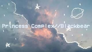 ✧Princess Complex//Blackbear {Español}✧