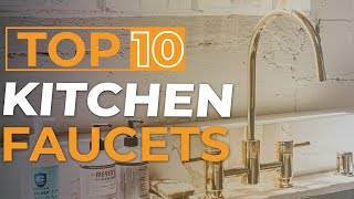 Top 10 Best Kitchen Faucets 2021 Reviewed by TopNewsage