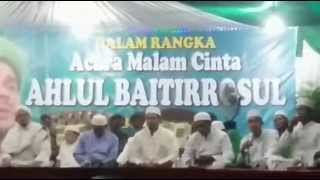 MALAM CINTA AHLUL BAITIRROSULALMADAD HABIB RIZIEQ & HABIB ABDULLAH RIDHO Bin YAHYA  MCR AR RIDHO