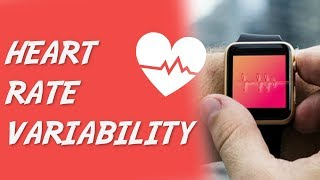 How To Use Heart Rate Variability
