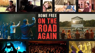 Home Free On The Road Again