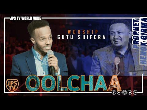 """""""OOLCHAA"""" (SAVIOR) - Gutu Shifera[PROPHET HENOK GIRMA[JPS TV WORLD WIDE] 2021"""